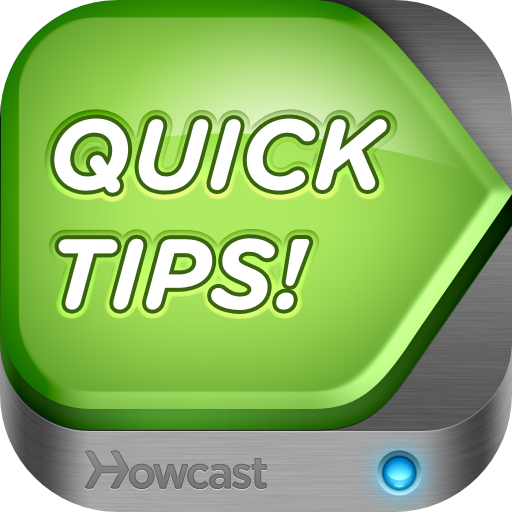 Quick Tips! from Howcast