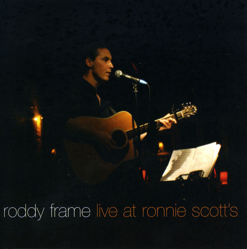 Roddy_Frame_Live_At_Ronnie_Scotts_grande.jpg