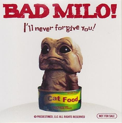 bad-milo2.jpg