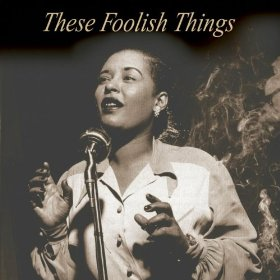 Billie Holiday(These Foolish Things)