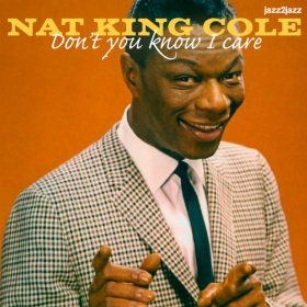 "Nat ""King"" Cole(I Got It Bad (And That Ain't Good))"