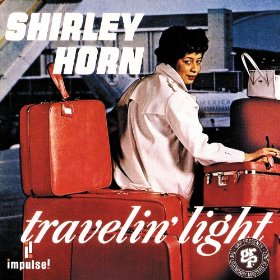 Shirley Horn(Travellin' Light)