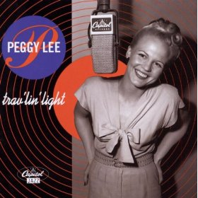 Peggy Lee(Travellin' Light)
