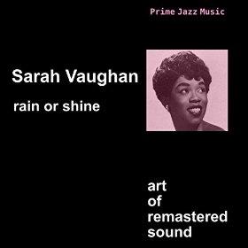 Sarah Vaughan(Come Rain or Come Shine)