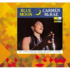 Carmen McRae(Blue Moon)