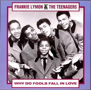 02_Frankie-Lymon_&_The-Teenagers_Why-do-fools-fall-in-love