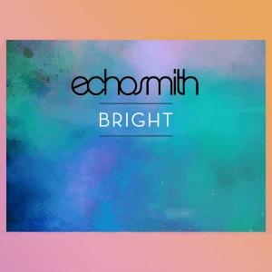 Bright_-_Echosmith_-_Cover