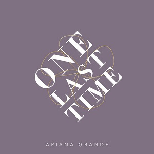 One_Last_Time_-_Ariana_Grande_Cover
