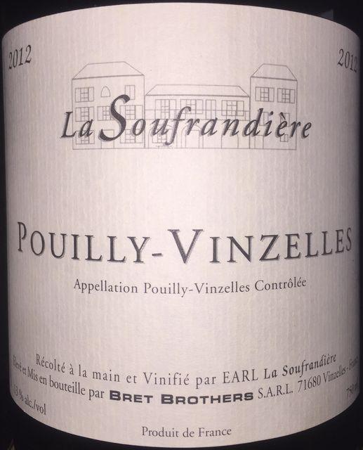 Pouilly Vinzelles La Soufrandiere Bret Brothers 2012