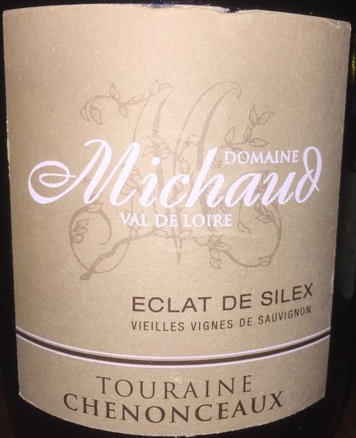 Domaine Michaud Val de Loire Eclat de Silex Vieilles Vignes Touraine Chenonceaux